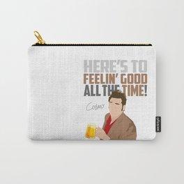 Feelin' Good All the Time! Carry-All Pouch