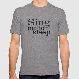 Sing Me To Sleep T-shirt