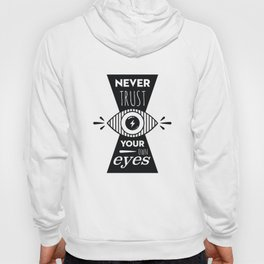 Graphic Poster - Never Trust your own eyes - Quatreplusquatre revisits Obey® Hoody