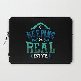 Realtor T-Shirt: Keeping It Real Estate I House I Residence Laptop Sleeve