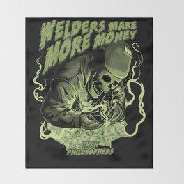 Welders Make More Money Throw Blanket
