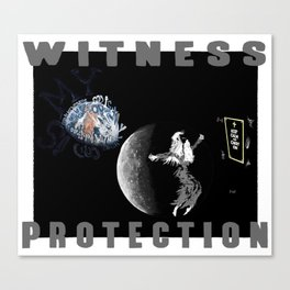 Witness Protection Canvas Print