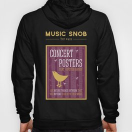 Hipster Concert Posters — Music Snob Tip #421 Hoody