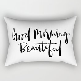 Good Morning Beautiful Brush Script Rectangular Pillow