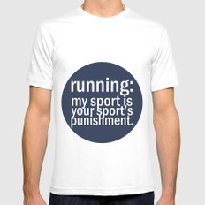 My Sport Is Your Sports Punishment. Mens Fitted Tee White MEDIUM
