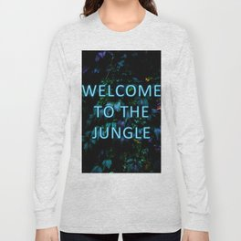 Welcome to the Jungle - Neon Typography Long Sleeve T-shirt