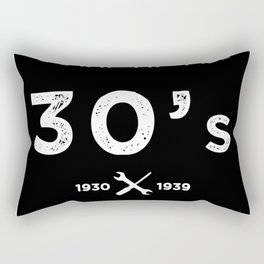 Born in the 30s. Certified Awesome Rectangular Pillow