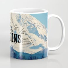 I'd Rather be in the Mountains Coffee Mug