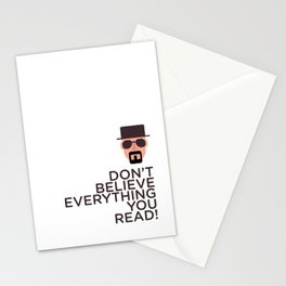 DON'T BELIEVE EVERYTHING YOU READ Stationery Cards