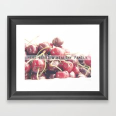 For a healthy family Framed Art Print