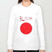 blood Long Sleeve T-shirts featuring Blood by Ante Penava