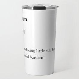 Children dictionary definition sarcastic Travel Mug