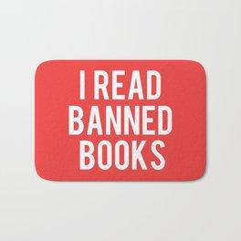 I Read Banned Books - White Font Bath Mat