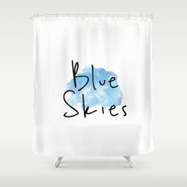 Blue Skies Time Shower Curtain