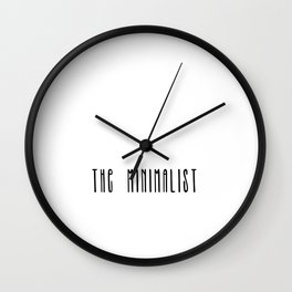The Minimalist text Wall Clock