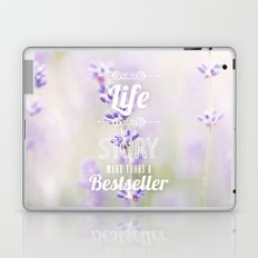 life is a story, make yours a bestseller Laptop & iPad Skin