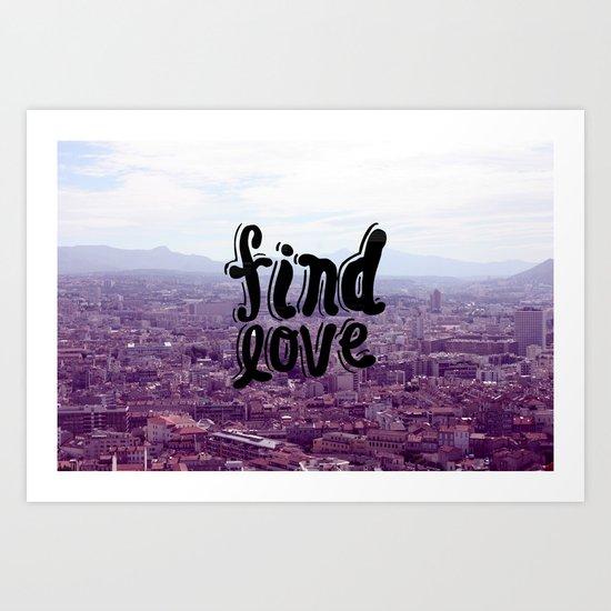Find Love Art Print
