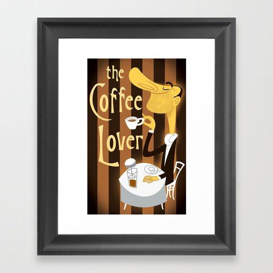 The Coffee Lover Framed Art Print