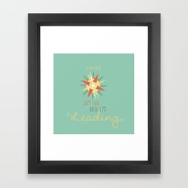 You Are The Way That I Know Framed Art Print