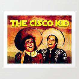 The Cisco Kid Art Print