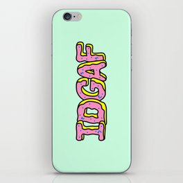 IDGAF Pink Donuts iPhone Skin