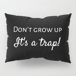 The Desperate Warning Pillow Sham