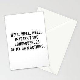 Consequences Stationery Cards
