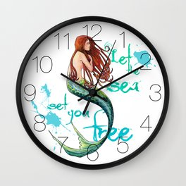 Mermaid: Let the sea set you free Wall Clock