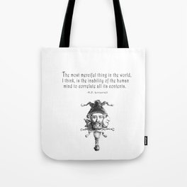 The Most Merciful Thing Tote Bag