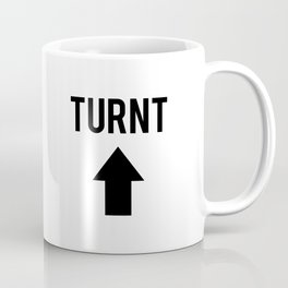 Turnt Up Coffee Mug