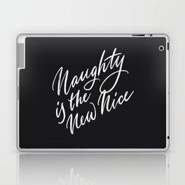 Naughty is the New Nice Laptop & iPad Skin