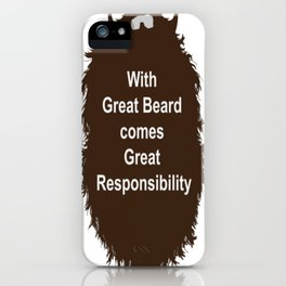 Beard Collection - Great Responsability iPhone Case
