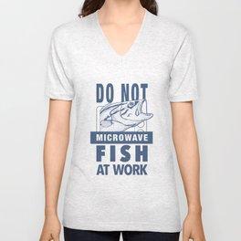 Do Not Microwave Fish At Work Dark Unisex V-Neck