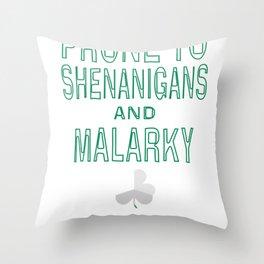 Irish St Patricks Day Prone to Shenanigans Gift Design Idea Throw Pillow