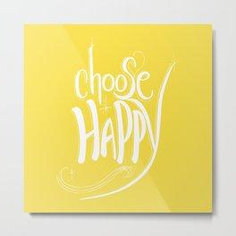 Choose Happy (Buttercup) Metal Print