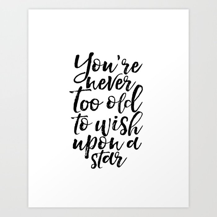 Gift Idea Birthday 60 Youre Never Too Old Star Quote Printable Art