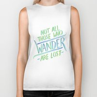 not all who wander Biker Tanks featuring Wander by IndigoEleven