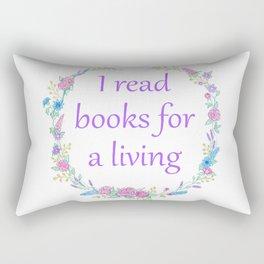 I Read Books For a Living Rectangular Pillow