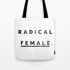 Radical Female Tote Bag