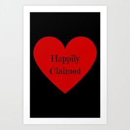 Happily Claimed Art Print