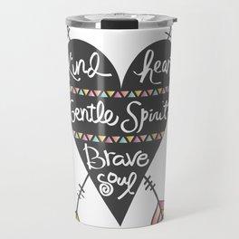 Kind Gentle Brave 1 Travel Mug