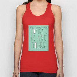 We Are Young Unisex Tank Top