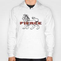 fierce Hoodies featuring FIERCE by 2LD4