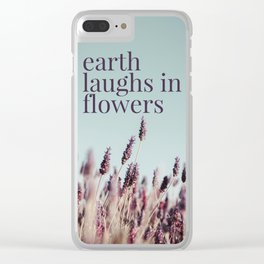 Earth laughs in flowers - v1 Clear iPhone Case