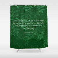 nietzsche Shower Curtains featuring I am a forest by journohq