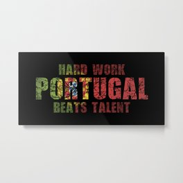 Hard Work Beats Talent Metal Print
