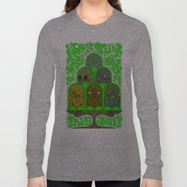 I Don't Think You're Ready for This Jelly Long Sleeve T-shirt