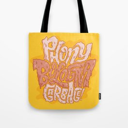 Phony Bologna Garbage Tote Bag