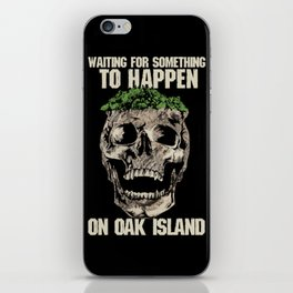Oak Island Halifax Nova Scotia Treasure Hunting Hunter Skull iPhone Skin