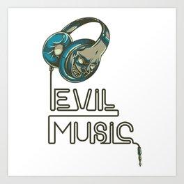 Evil music Art Print
